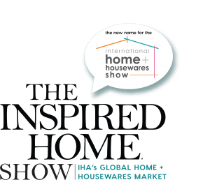 Meet The Inspired Home Show, the new name for the International Home + Housewares Show.
