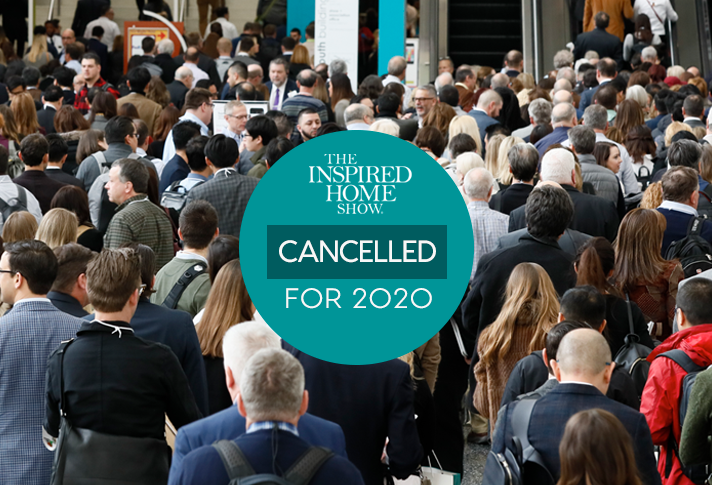 The Inspired Home Show 2020 Cancelled Amid Coronavirus Concerns