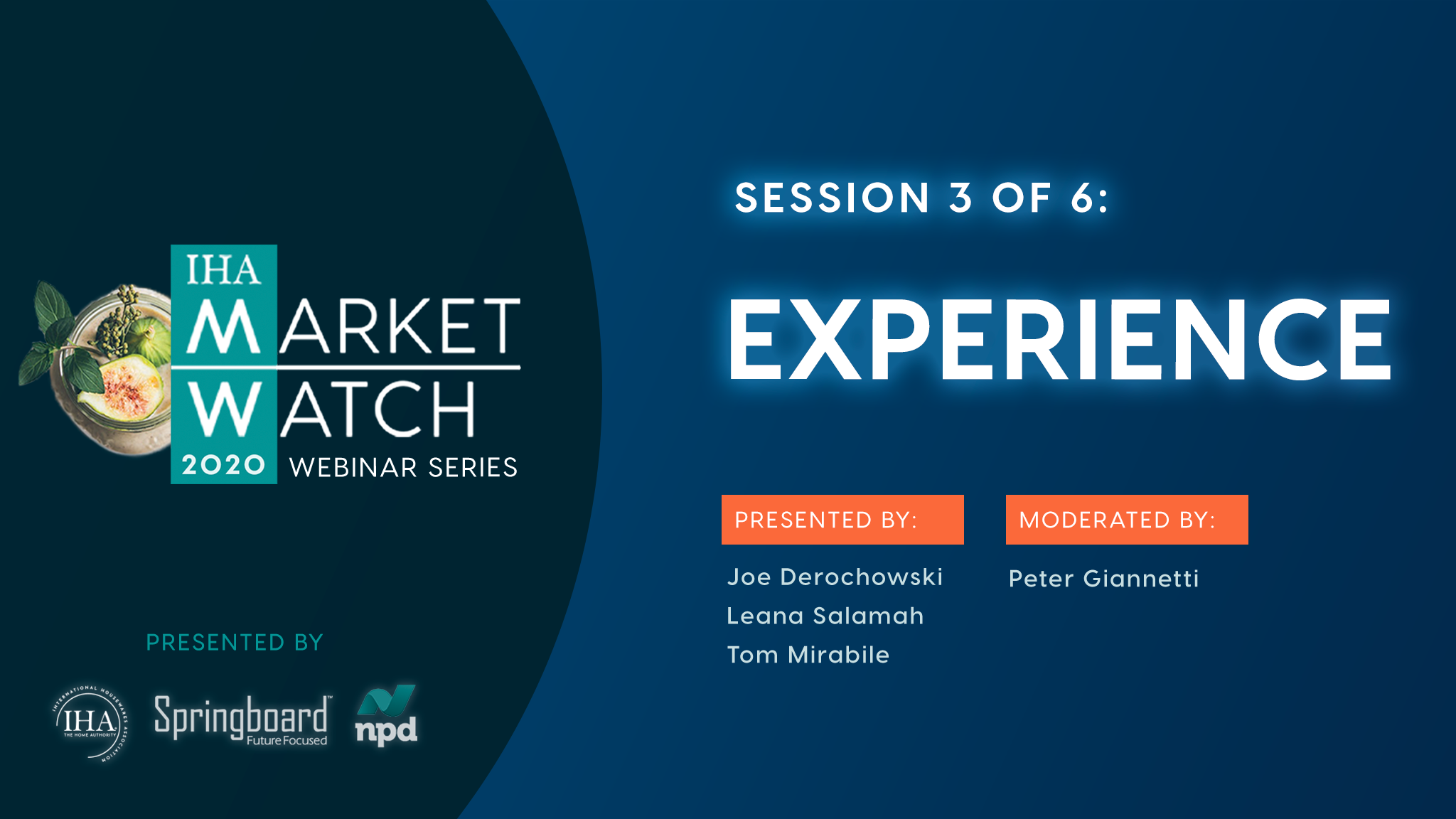 IHA Market Watch - Session 3 - Experience