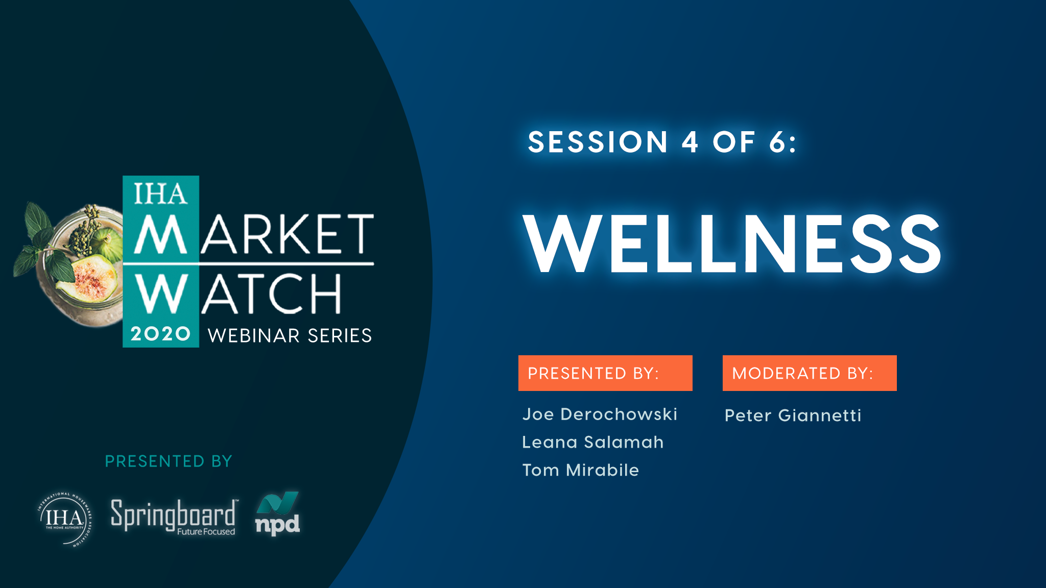 IHA Market Watch - Session 4 - Wellness