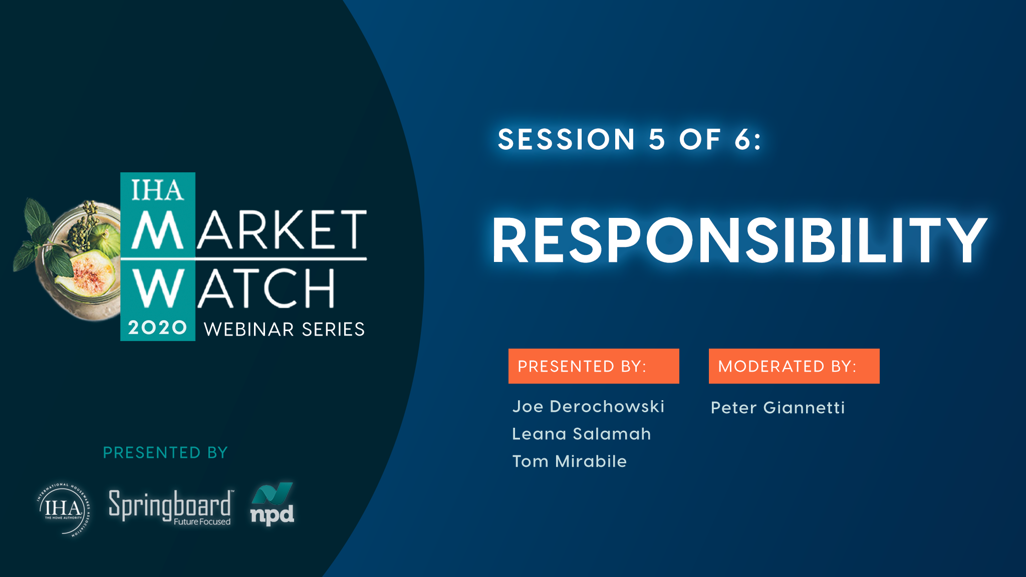 IHA Market Watch - Session 5 - Responsibility