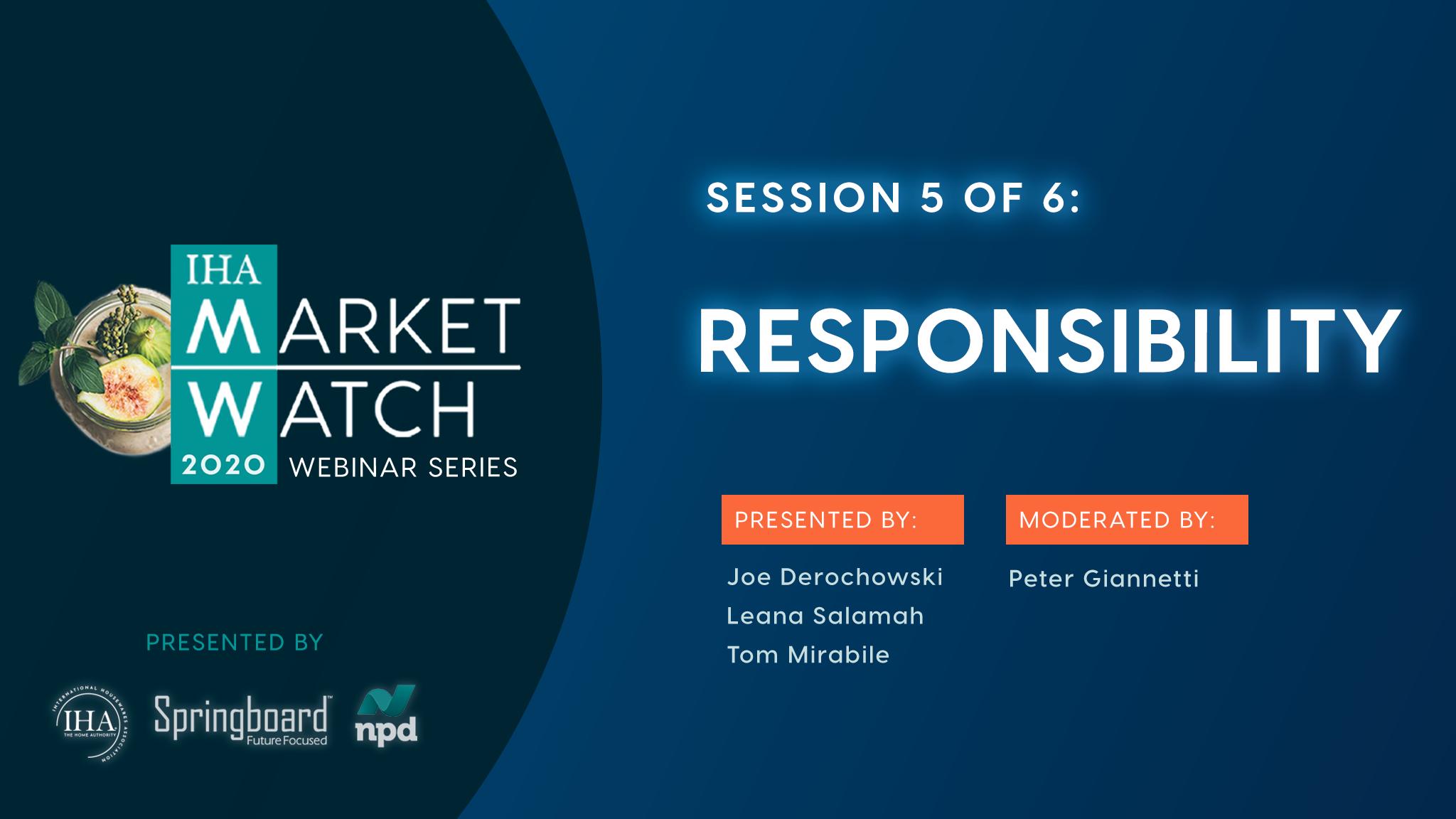IHA Market Watch - Session 5 - Responsibility
