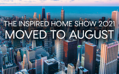The Inspired Home Show 2021 Moved to August