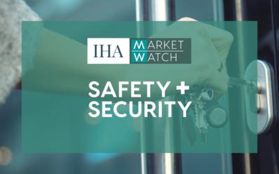 IHA Market Watch: Safety & Security