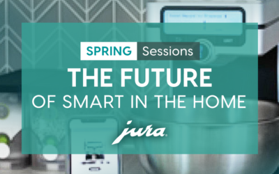 Session: The Future of Smart in the Home