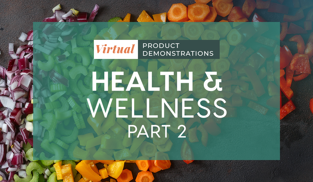 Virtual Product Demos: Health & Wellness 2
