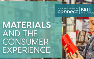 Keep Consumer Experience at the Core of Material Choices